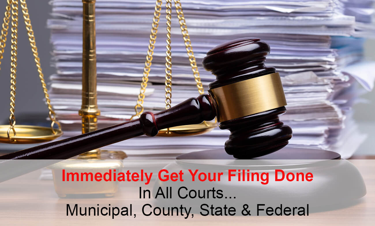 Immediately Get Your Filing Done In All Courts